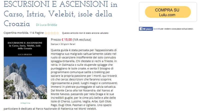 Guida: ESCURSIONI E ASCENSIONI in Carso, Istria, Velebit, isole della Croazia di Luca Bridda