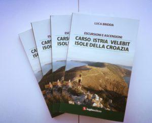 Escursioni ed ascensioni in Carso, Istria, Velebit, Isole della Croazia, guida di Luca Bridda